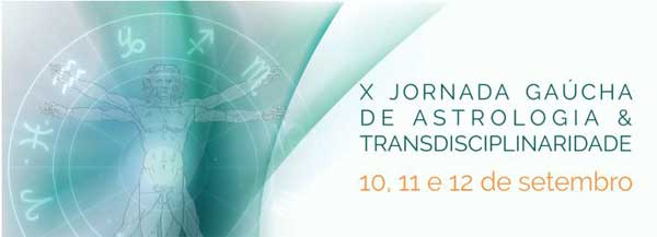 X Jornada Gaúcha de Astrologia & Transdisciplinaridade