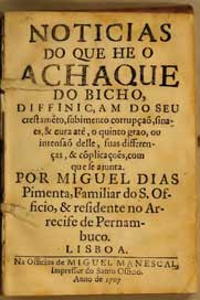 Achaque do Bicho, 1707
