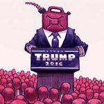 Trump: atiçando o fogo com gasolina