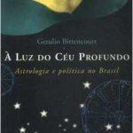 À Luz do Céu Profundo, Getulio Bittencourt