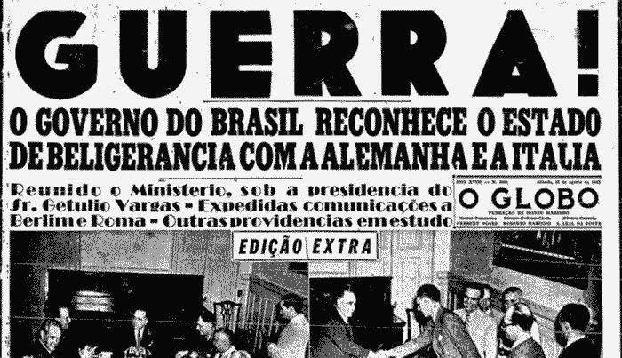 O Globo - Brasil declara guerra ao Eixo